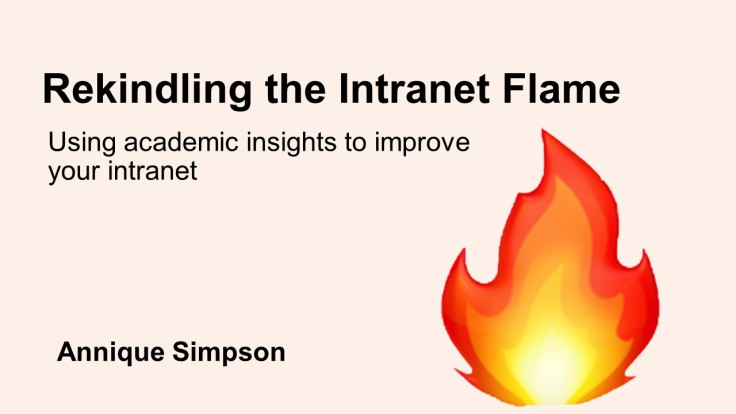 Cover slide for my presentation on using academic insights to improve your intranet